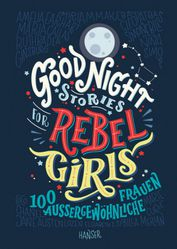 Good Night Stories for Rebel Girls *