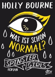 Spinster Girls – Was ist schon normal?