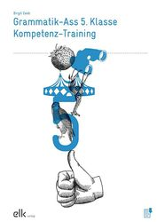 Grammatik-Ass 5. Klasse – Kompetenz-Training